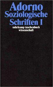 Theodor W. Adorno: Soziologische Schriften I