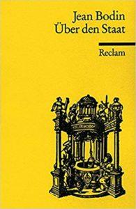 Jean Bodin: Über den Staat