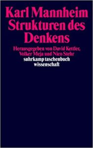 Karl Mannheim: Strukturen des Denkens